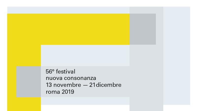 56° FESTIVAL DI NUOVA CONSONANZA