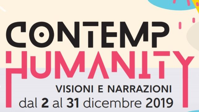 CONTEMP-HUMANITY // VISIONI E NARRAZIONI